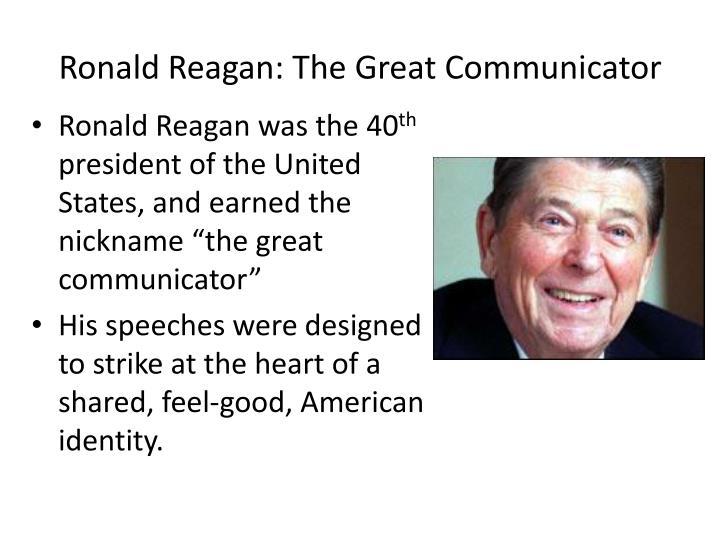 Ronald Reagan: The Great Communicator
