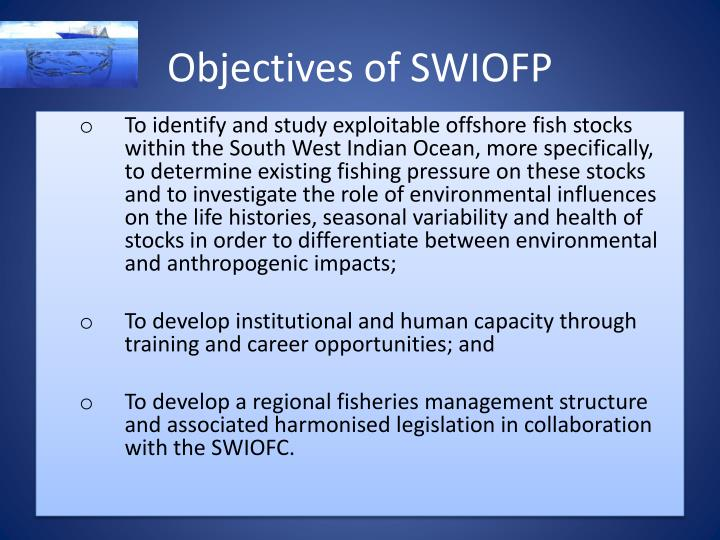 Objectives of SWIOFP