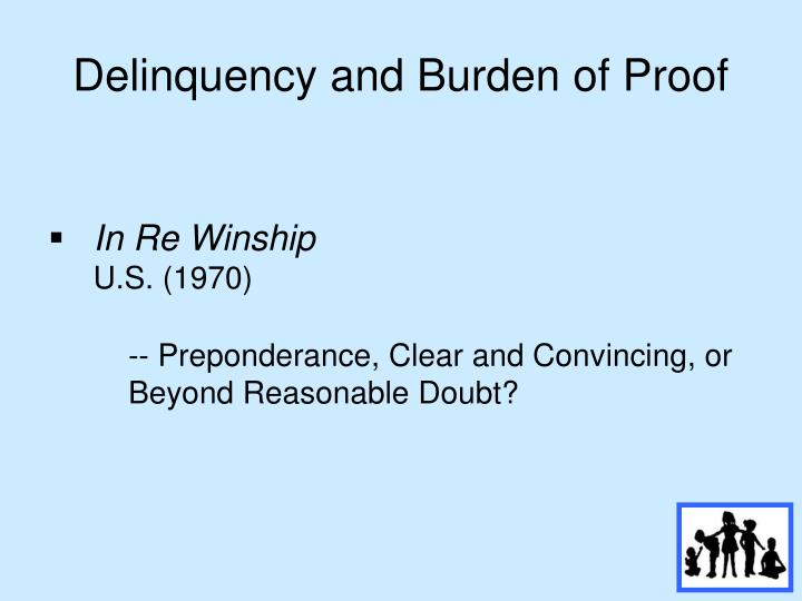 Delinquency and Burden of Proof