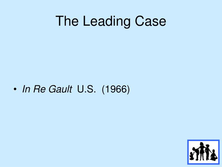 The Leading Case