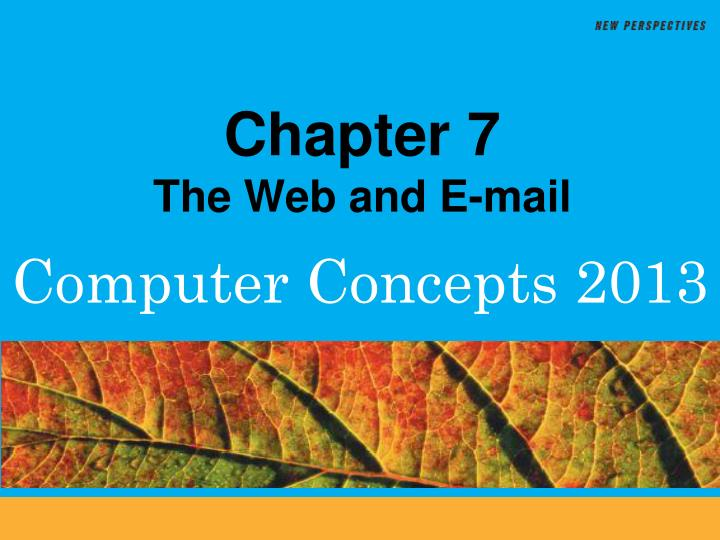 Chapter 7 the web and e mail