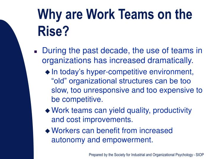 Why are Work Teams on the Rise?