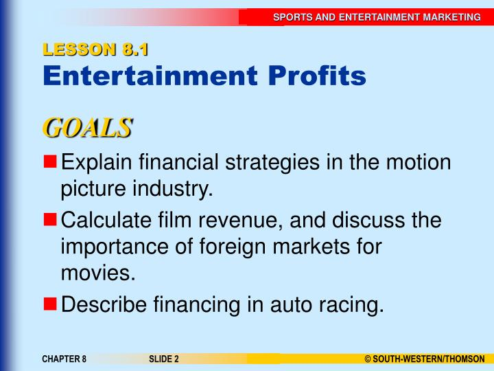 Lesson 8 1 entertainment profits