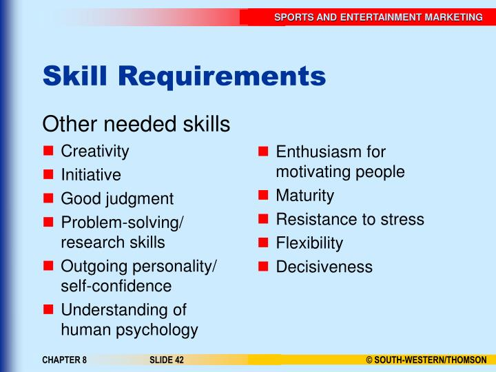 Other needed skills