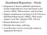 distributed repository needs