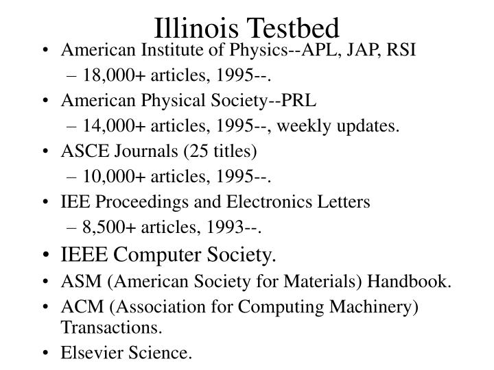 Illinois Testbed