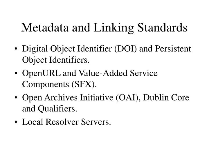 Metadata and Linking Standards