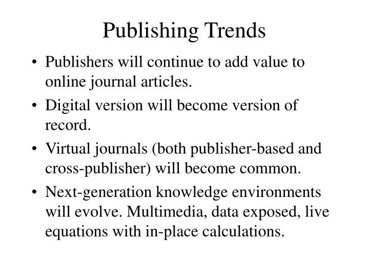 Publishing Trends