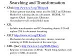 searching and transformation