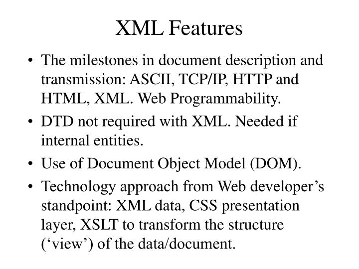 XML Features