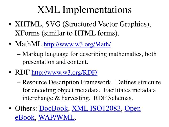 XML Implementations