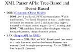 xml parser apis tree based and event based