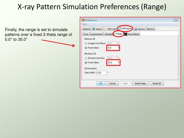 X-ray Pattern Simulation Preferences (Range)