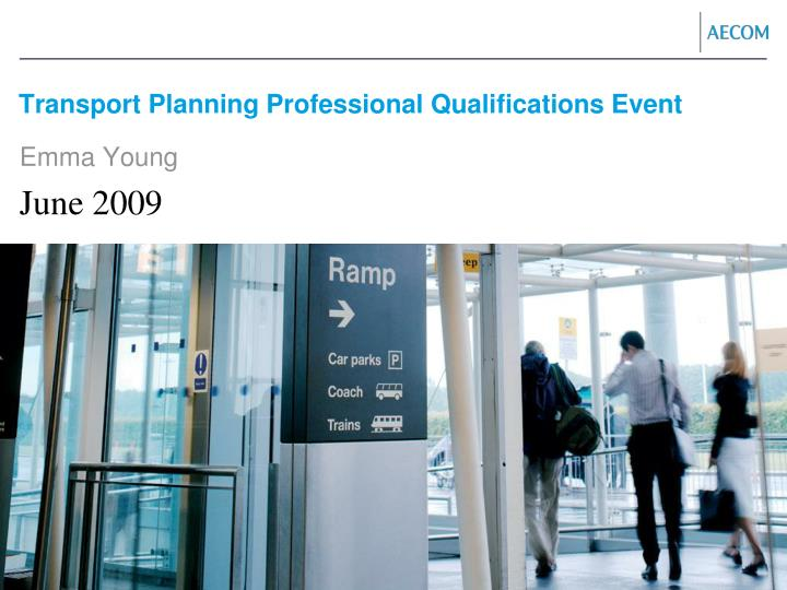 Transport planning professional qualifications event