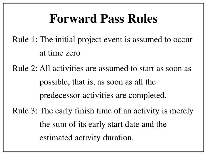 Forward pass rules