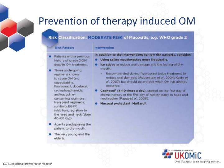 Prevention of therapy induced OM