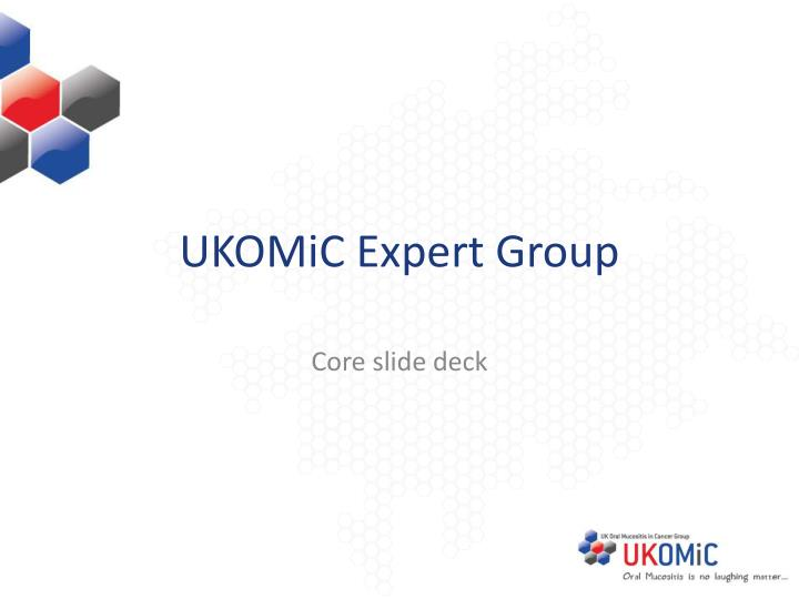 Ukomic expert group