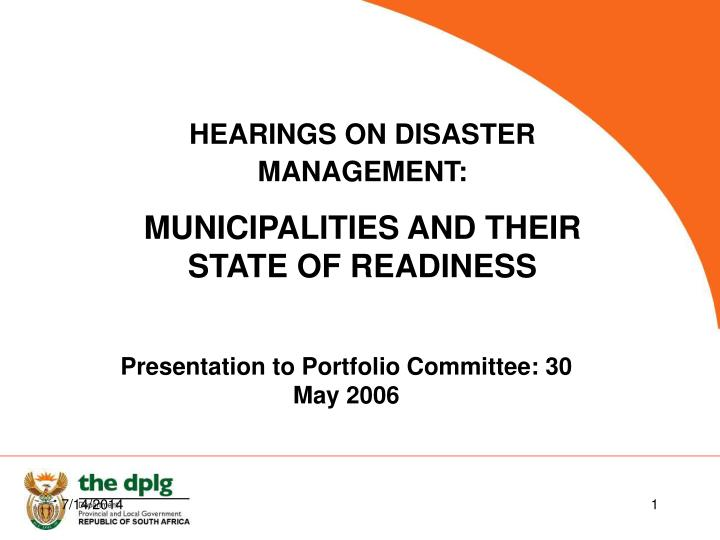 HEARINGS ON DISASTER MANAGEMENT: