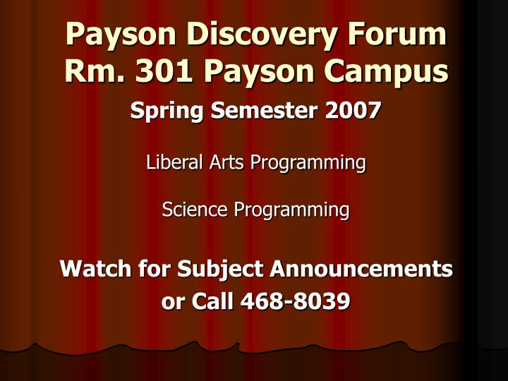 Payson Discovery Forum