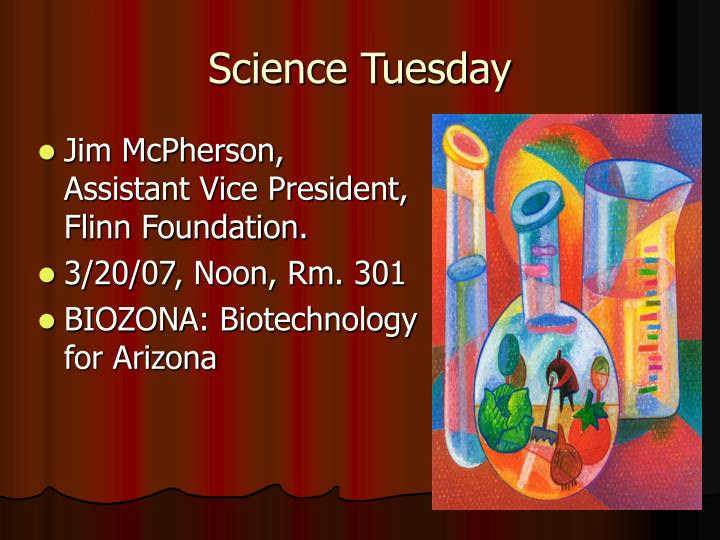 Science Tuesday