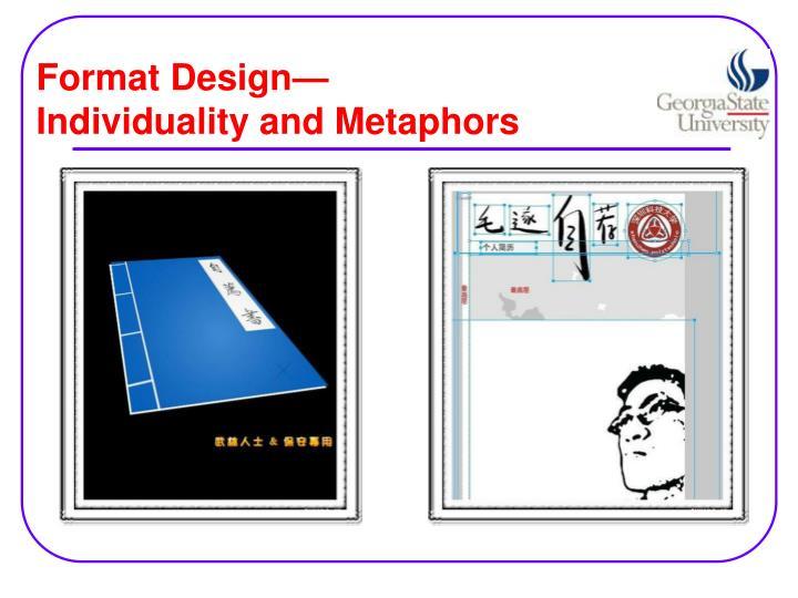 Format Design—