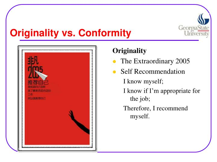 Originality vs. Conformity