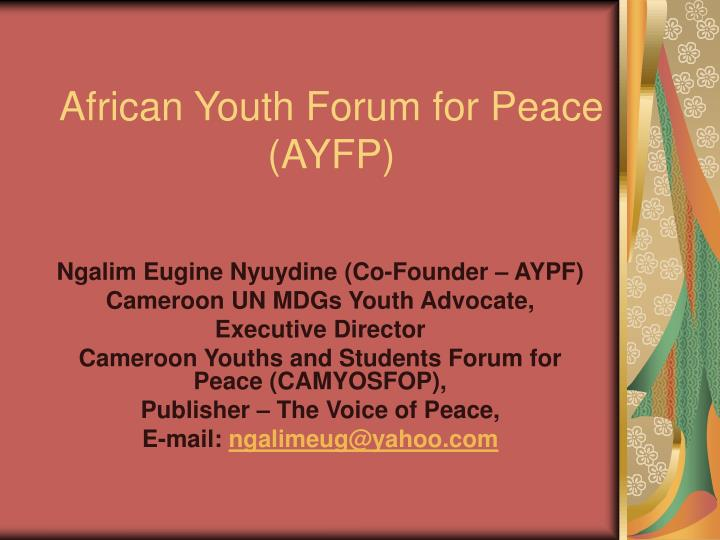 African youth forum for peace ayfp