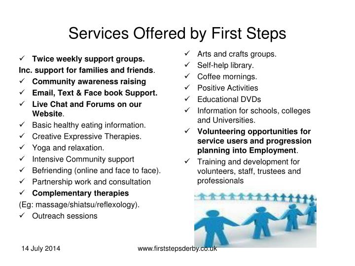Services offered by first steps