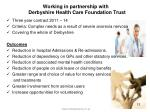 working in partnership with derbyshire health care foundation trust