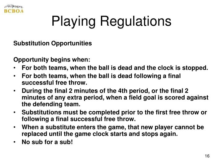 Playing Regulations