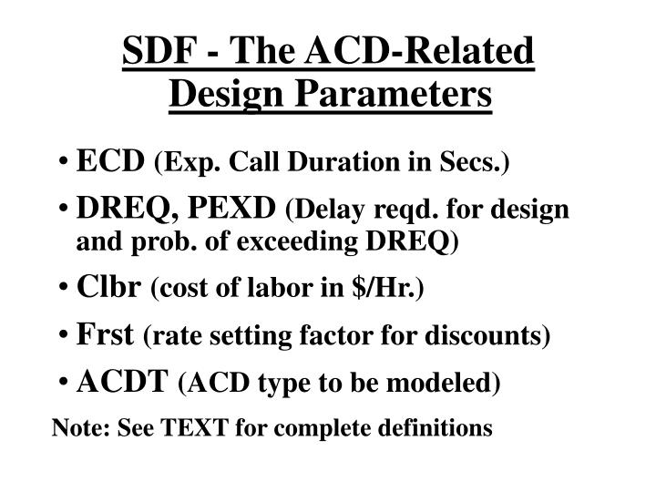 SDF - The ACD-Related