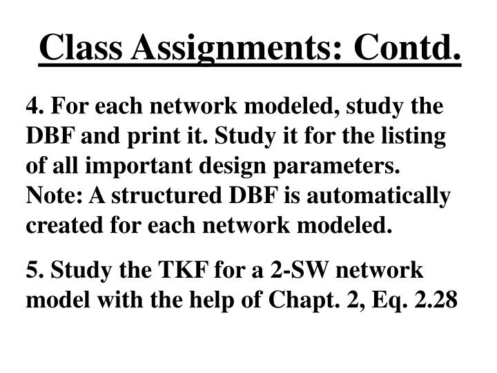 Class Assignments: Contd.
