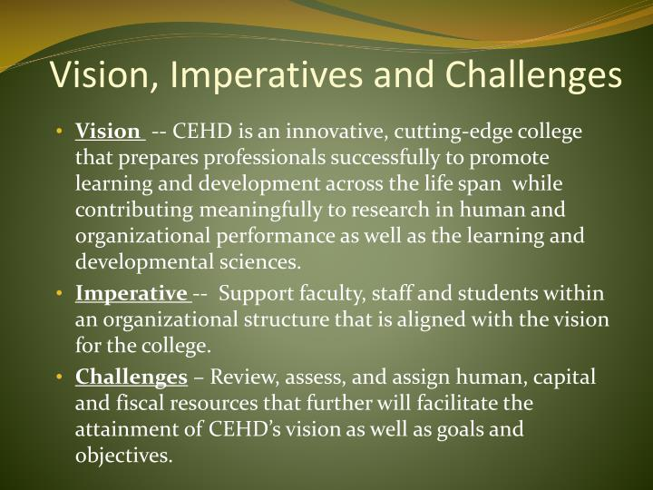 Vision, Imperatives and Challenges