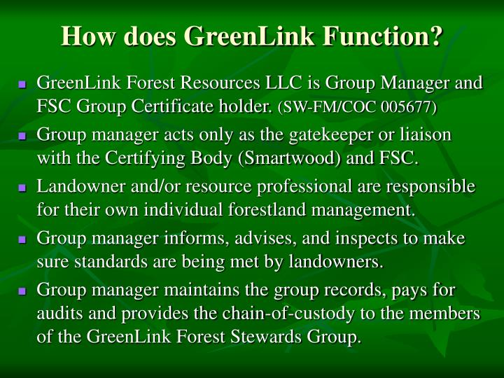 How does GreenLink Function?