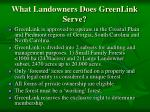 what landowners does greenlink serve