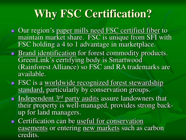 Why FSC Certification?
