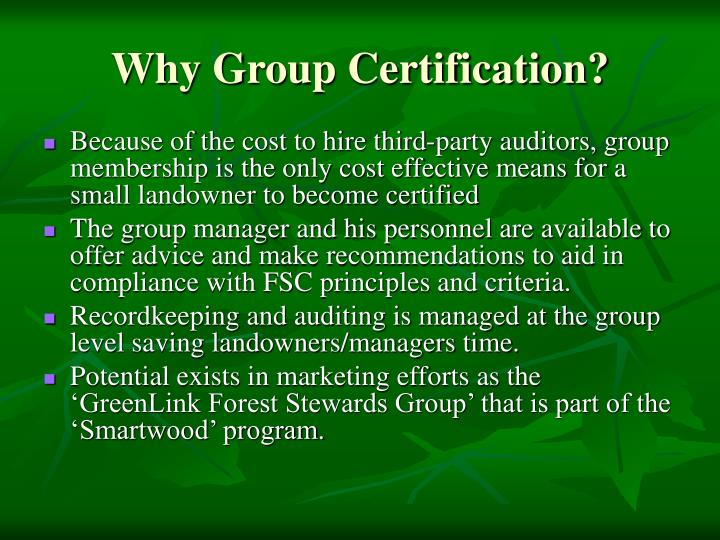 Why Group Certification?