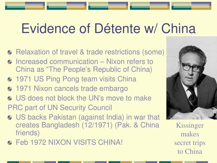 Evidence of Détente w/ China
