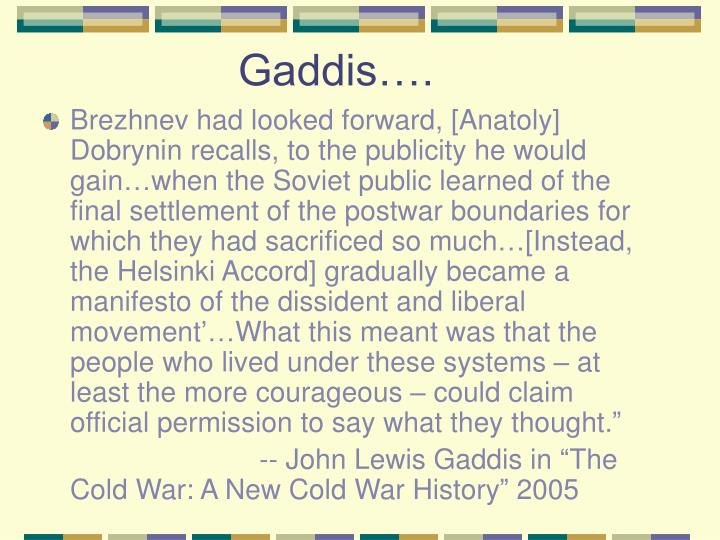 Gaddis….