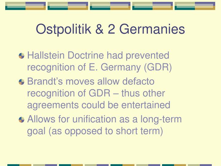 Ostpolitik & 2 Germanies