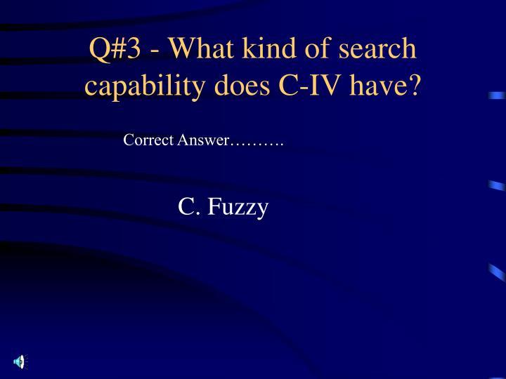 C. Fuzzy