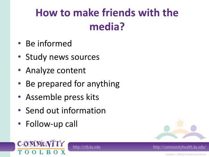How to make friends with the media?
