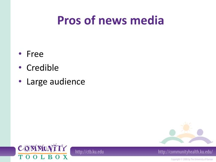 Pros of news media