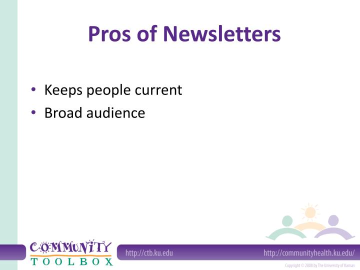 Pros of Newsletters