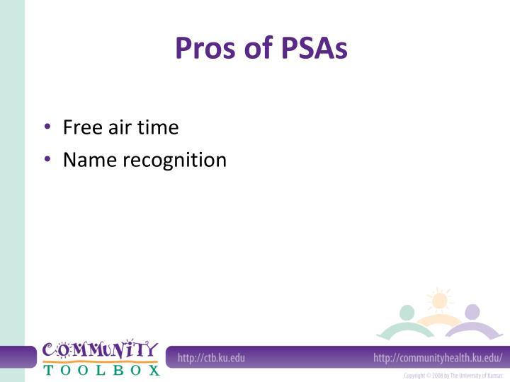 Pros of PSAs
