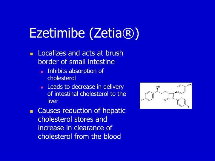 Ezetimibe (Zetia®)