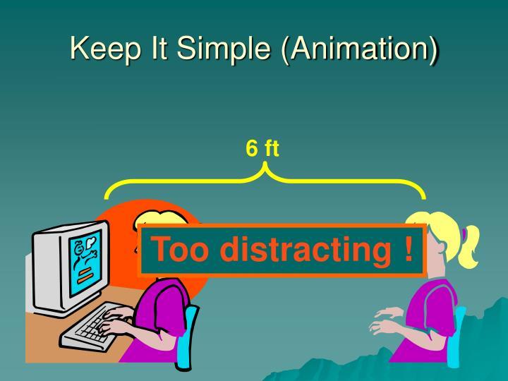 Keep It Simple (Animation)
