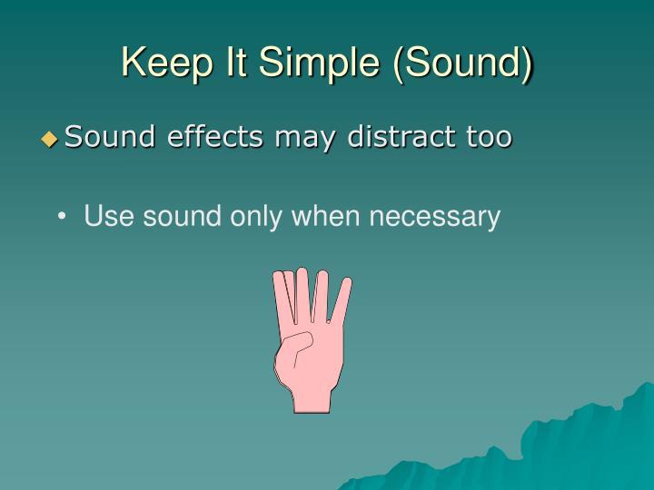 Keep It Simple (Sound)