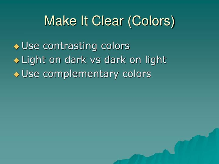 Make It Clear (Colors)