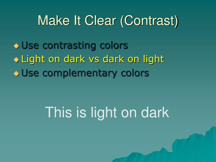 Make It Clear (Contrast)